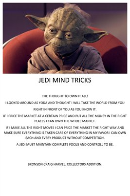 JEDI MIND TRICKS POSTER, YODA OWNING THE WHOLE MARKET!