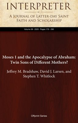 Moses 1 and the Apocalypse of Abraham: Twin Sons of Different Mothers?