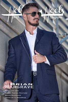 Hell on Heels Magazine Poster Feature February 3rd Brian Margrave