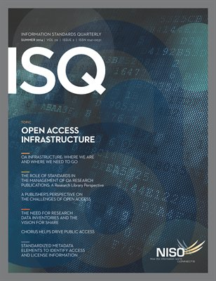 Information Standards Quarterly, Summer 2014 -- Open Access Infrastructure