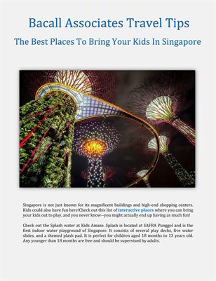 Bacall Associates Travel Tips: The Best Places To Bring Your Kids In Singapore