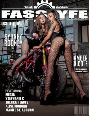 FASS LYFE ISSUE 100 FT. AMBER NICOLE & SYDNEY ROONEY