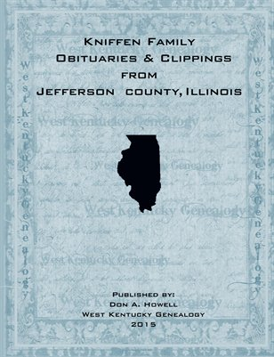 Kniffen Family Obituaries & Clippings from Jefferson County, Illinois
