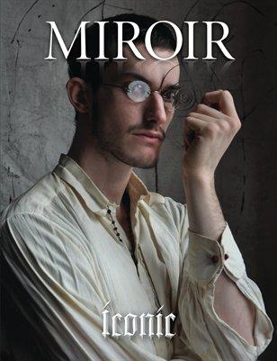"MIROIR MAGAZINE • ""Iconic"" • Daniel Murtagh"