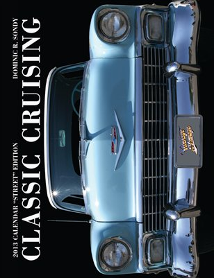 "Classic Cruising ""Street"" Edition (2013)"