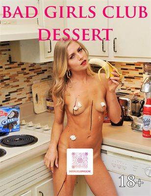 Bad Girls Club Dessert - Sweet and Saucy Sampler | $10 Off Print
