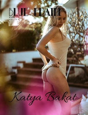 Blue Frame Magazine Vol. 15 - ft. KATYA BAKAT