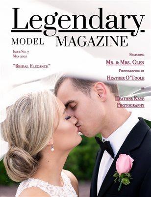 Issue No. 7 - Bridal Elegance - Legendary Model Magazine