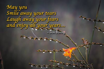 """May You Smile Away Your Tears - Irish Blessing"" (POSTER)"