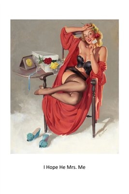 I Hope He Mrs. Me-Classic Pinup Girl