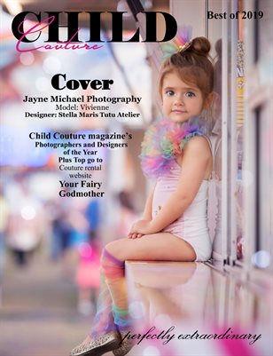 Child Couture magazine Best of 2019 A Special Release Issue
