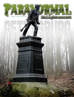 Paranormal Enlightenment Magazine April 2015 Issue 1, Vol. 1