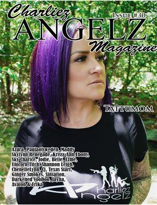 Charliez Angelz Issue #30 - TattuMom
