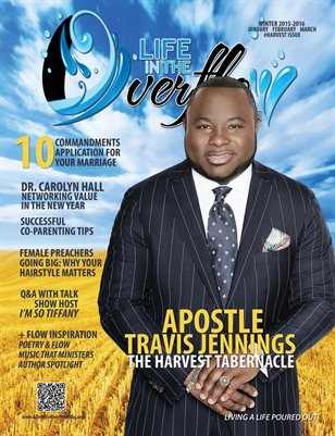 Life in the Overflow Magazine - Winter 2015-2016