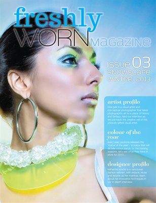freshlyWORN Issue 3 | Winter 2013