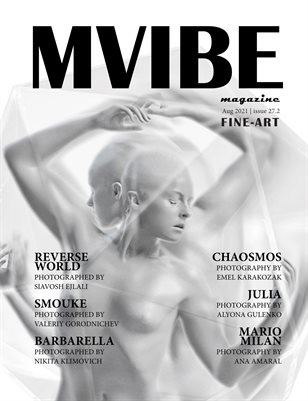 MVIBEmagazine August 2021 issue 27.2 Fine Art