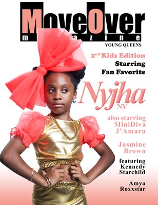 MoveOver Magazine 2nd Kids Edition (Young Queens) Starring Nyjha NY