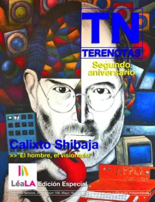 Calixto Shibaja... El hombre, el visionario