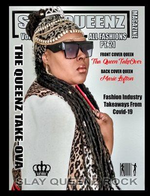 Slay Queenz Magazine Vol.21 'ALL FASHIONS' Pt.12 The Queenz Take-Ova Edition