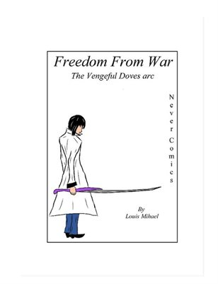 Freedom From War: The Vengeful Doves arc Issue #1