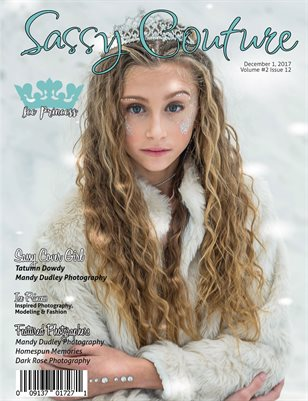 Sassy Couture Magazine | December 2017 | Volume 2 Issue 12 | Ice Princess Issue