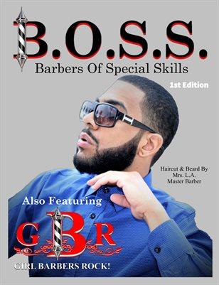 B.O.S.S. Magazine 1st Edition
