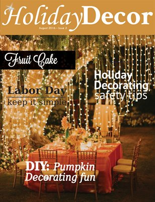Holiday Decor Magazine - August 2016