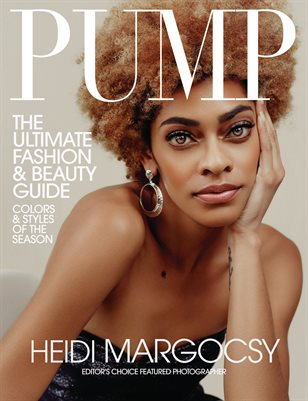 PUMP Magazine | The Ultimate Fashion and Beauty Edition | Vol.1 | April 2021