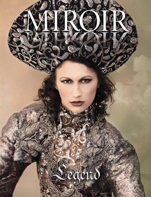 MIROIR MAGAZINE • Legend • Nina Pak