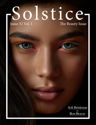 Solstice Magazine: Issue 32 The Beauty Issue Volume 1