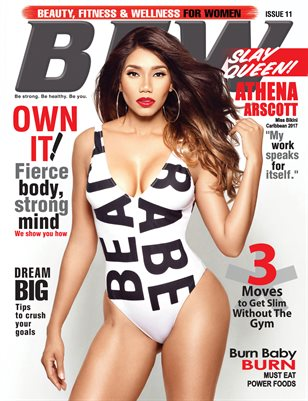 BFW Magazine Issue 11: Beauty, Fitness & Wellness for Women featuring Athena Arscott