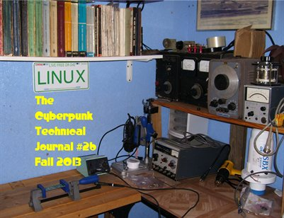 The Cyberpunk Technical Journal #26 - Fall 2013