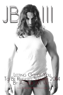 Letting Go of You by JM Witt - Poster
