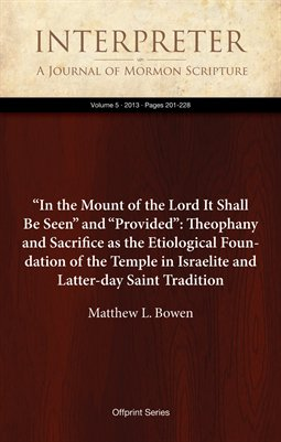 """In the Mount of the Lord It Shall Be Seen"" and ""Provided"""