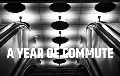 A Year of Commute