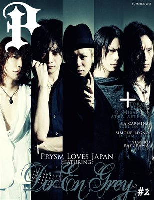 "Prysm Magazine Issue #2: ""Prysm Loves Japan"" - Dir En Grey"