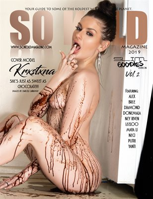 SO KOLD MAGAZINE - SLIM GOODIES 2 (COVER MODEL - KRXSTXNA)