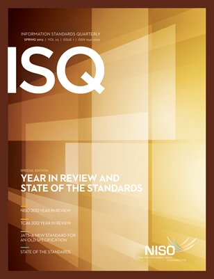 Spring 2013: Year in Review and State of the Standards