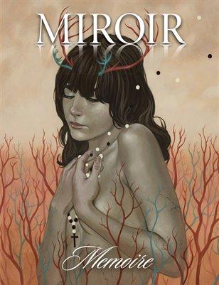 MIROIR MAGAZINE • Memoire • Casey Weldon