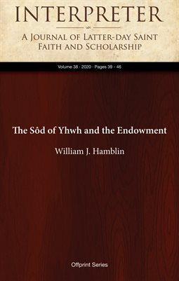 The Sôd of Yhwh and the Endowment