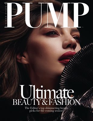 PUMP Magazine - The Ultimate Fashion & Beauty Edition - July 2018