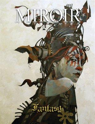 MIROIR MAGAZINE • Fantasy • Bruce Holwerda