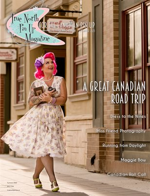 Summer 2020 Edition 03 - True North Pin Up Magazine