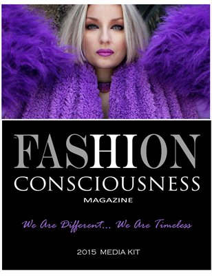 FASHION CONSCIOUSNESS Media Kit Spring-2015