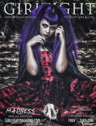 Madness by Cheshire Visions | GIRLFIGHT Magazine, Exclusive Series