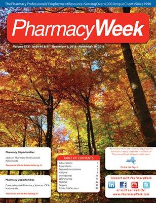 Pharmacy Week, Volume XXV - Issue 40 & 41 - November 6, 2016 - November 19, 2016