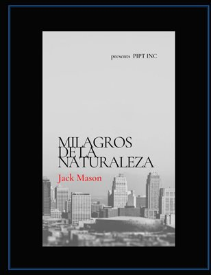 MILAGROS DE LA NATURALEZA