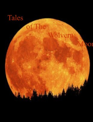 Tales Of The Wolvern Moon