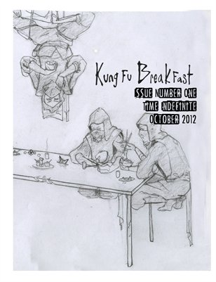 Kung Fu Breakfast Issue #1: Time Indefinite