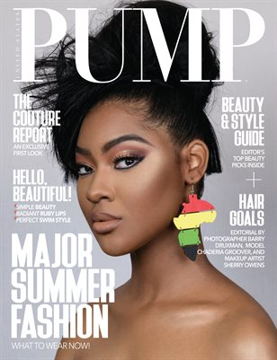 PUMP Magazine - The Major Fashion Edition - Vol. 5 - July 2018